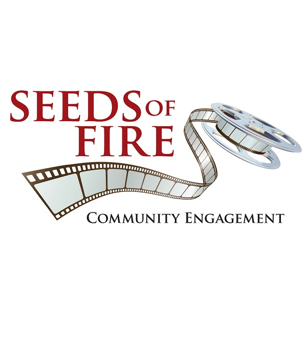 The Seeds of Fire Community Engagement