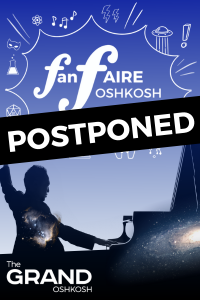 POSTPONED: FanFAIRE Oshkosh