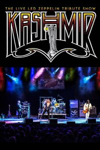 NEW DATE: Kashmir: The Live Led Zeppelin Show